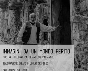 IMMAGINI DA UN MONDO FERITO - Mostra fotografica di Angelo Calianno