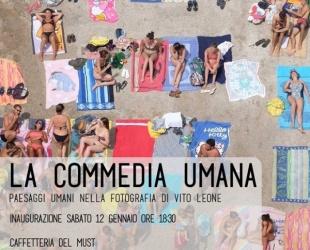 La Commedia Umana Paesaggi umani nella fotografia di Vito Leone
