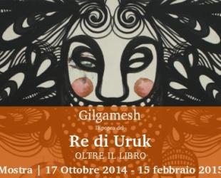 Gilgamesh, mostra prorogata fino al 15 febbraio