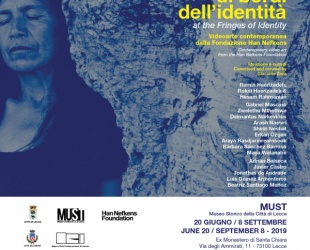 Ai bordi dell'identità - Videoarte contemporanea dalla Fondazione Han Nefkens
